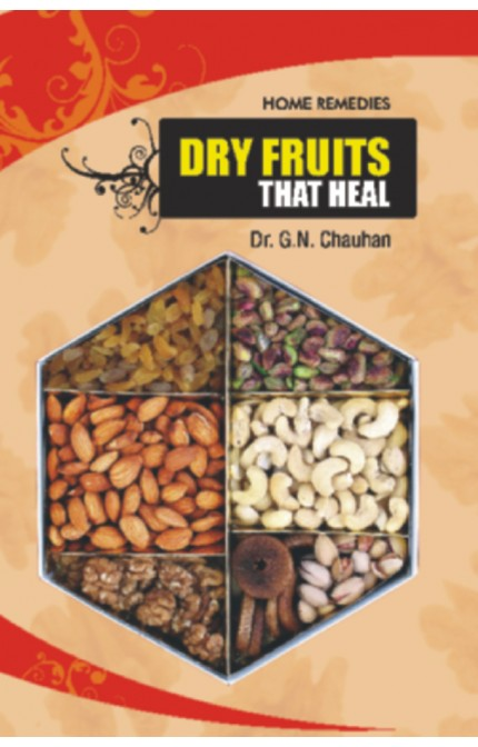 Dry Fruits That Heal